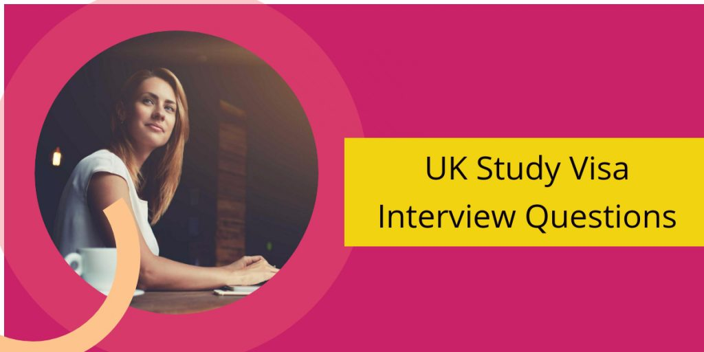 UK Study Visa Interview Questions – Next World Immigration